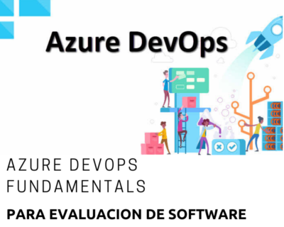 Microsoft Azure DevOps Fundamentals Para Evaluación de Software